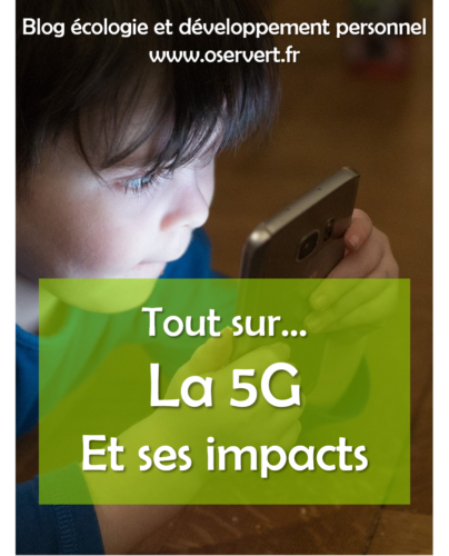Les impacts de la 5G : écologie, environnement et société