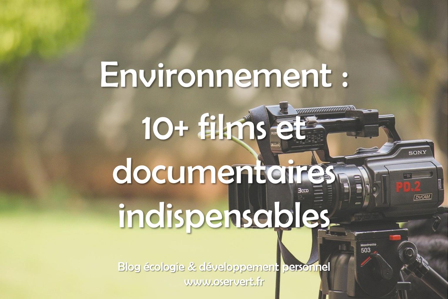 10 films et documentaires sur l'écologie