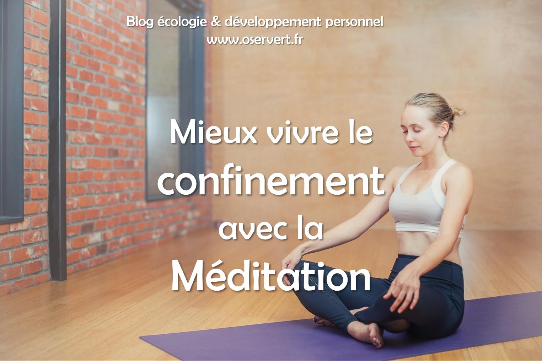 Méditation pour mieux vivre le confinement