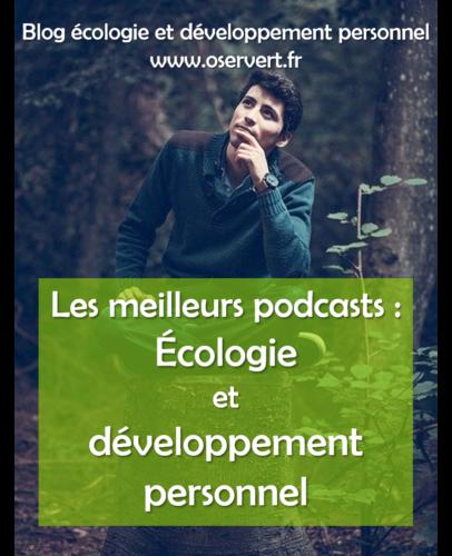 Bannière de présentation d'une sélection des meilleurs podcasts d'écologie et développement perso