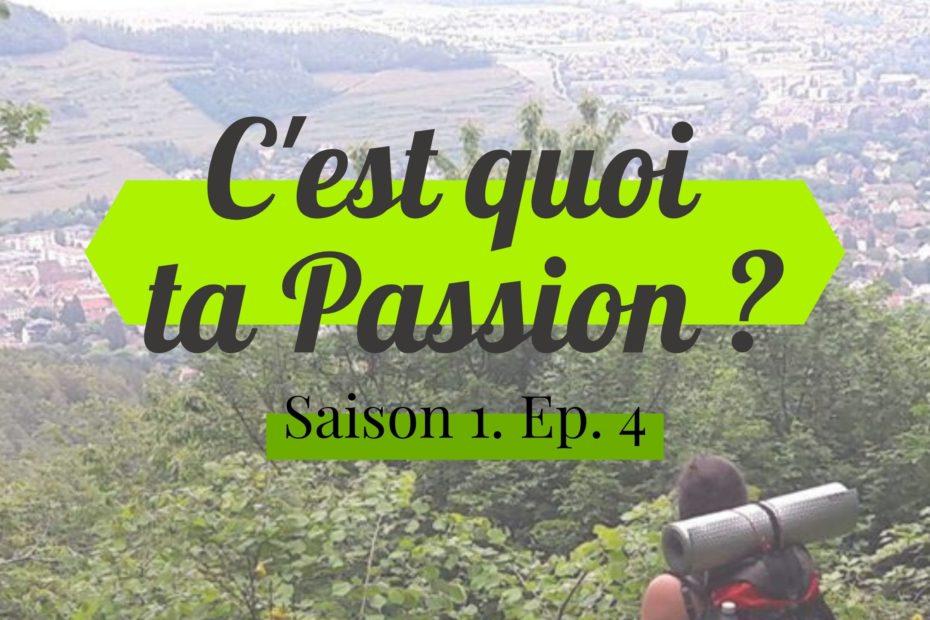 C'est quoi ta passion ? Couverture du podcast