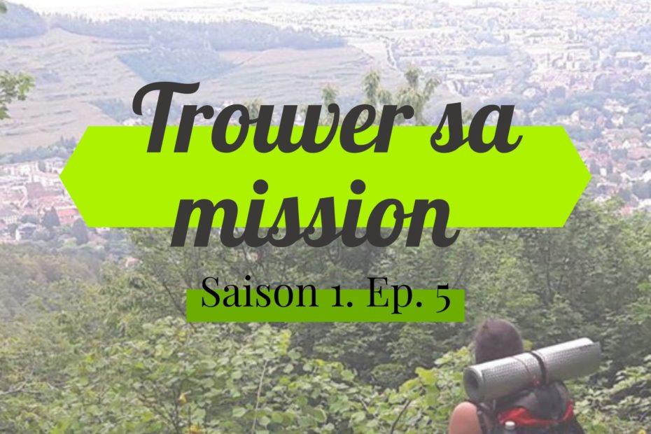 Trouver sa mission - couverture de l'épisode d'oser vivre