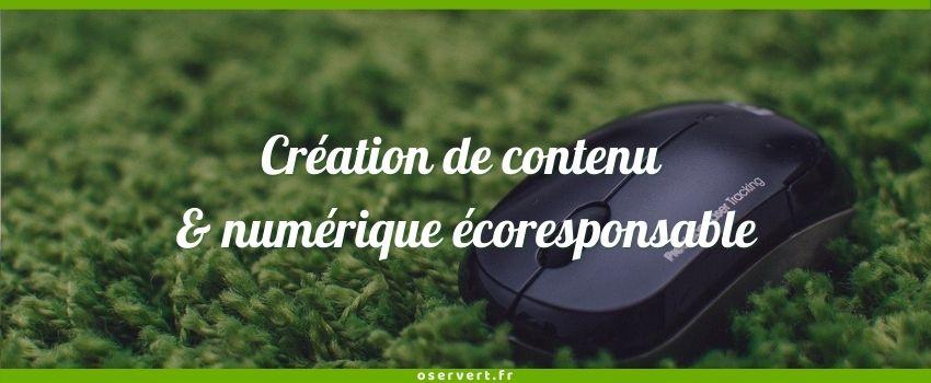 Création de contenu et numérique écoresponsable